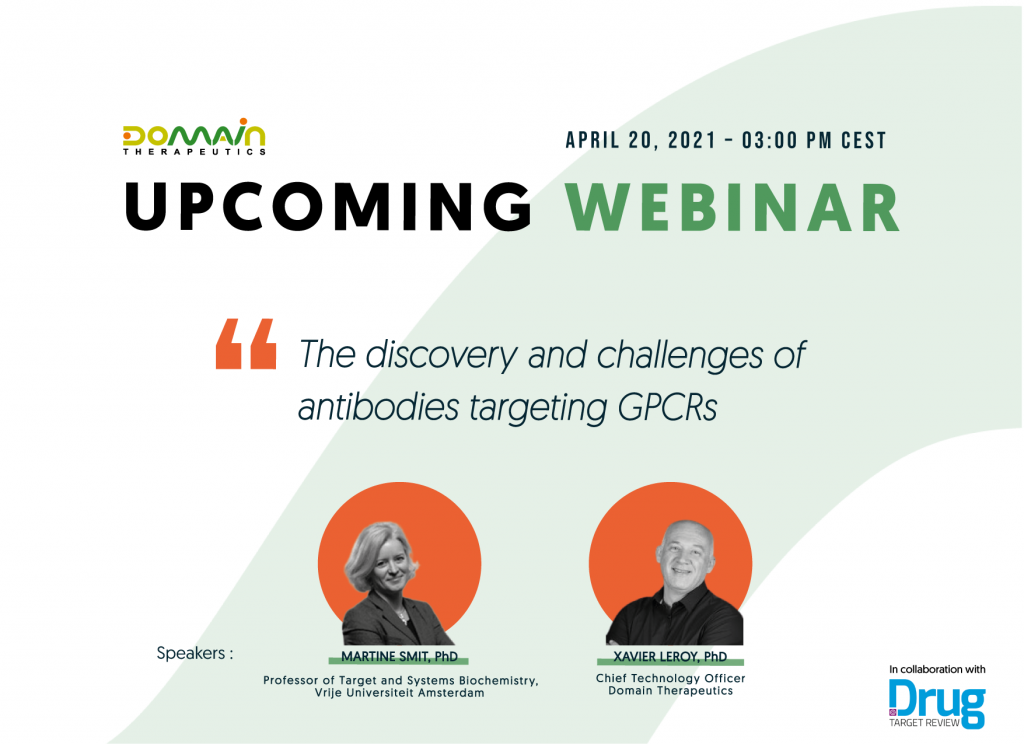 webinar by Domain Therapeutics : The discovery and challenges of antibodies targeting GPCRs - Martine Smit and Xavier Leroy